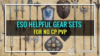 ESO Helpful Gear Sets for No Champion Point PvP