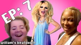 Beatdown Episode 07 with Willam