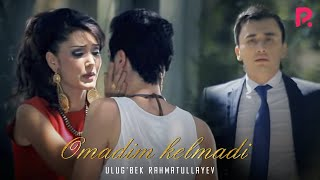 Ulug'bek Rahmatullayev - Omadim kelmadi | Улугбек Рахматуллаев - Омадим келмади