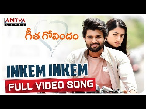 Xxx Mp4 Inkem Inkem Full Video Song Geetha Govindam Video Songs Vijay Devarakonda Rashmika Mandanna 3gp Sex