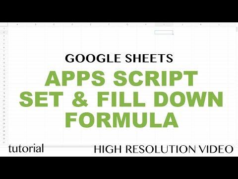 Google Sheets - Apps Script Fill Down Formula (Set a Fromula & Copy Down AutoFill) Tutorial - Part 9