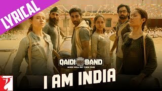 I am India Song with Lyrics | Qaidi Band | Aadar Jain | Anya Singh | Habib Faisal