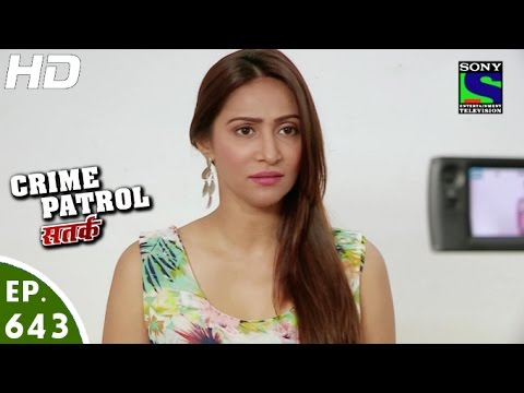 Crime Patrol - क्राइम पेट्रोल सतर्क - Kalakaar - Episode 643 - 2nd April, 2016