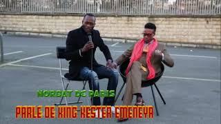 NORBAT DE PARIS REVEIL KING KESTER EMENEYA