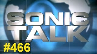 Sonic TALK 466 - Imaginary Touch and Trill Chin