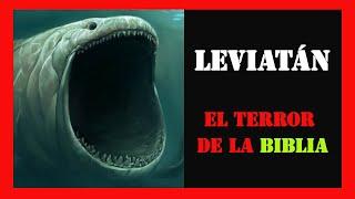 Leviatán: el monstruo marino de la Biblia. ¿Aún vivo, hasta el Armagedón?