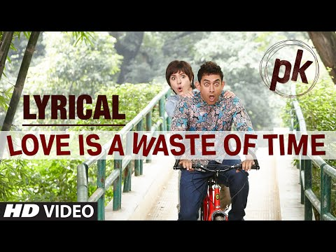 Xxx Mp4 Love Is A Waste Of Time Full Song With LYRICS PK Aamir Khan Anushka Sharma T Series 3gp Sex