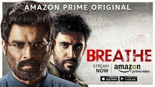 Breathe | Launch Promo | Stream Now | R. Madhavan, Amit Sadh | Amazon Prime Video