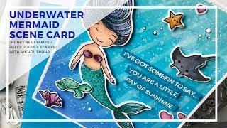 Honey Bee Stamps + Heffy Doodle Stamps (Underwater Mermaid Scene Card)