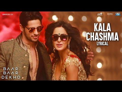 Kala Chashma - Lyrics Video | BaarBaarDekho | Sidharth Malhotra Katrina Kaif | Badshah NehaK IndeepB