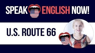 #061 English Speaking Practice Story - U.S. Route 66