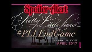 Pretty Little Liars - Official Last 10 (7B) Episodes Spoilers !!! #PLLEndGame (7x11 - 7x20)