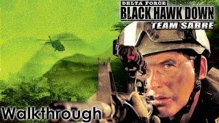 Delta Force: Black Hawk Down - Team Sabre Walkthrough