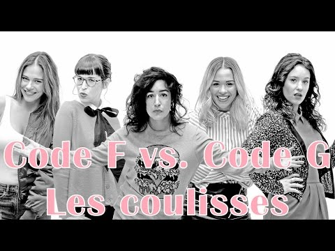 Code F vs. Code G Les Coulisses  // Marina Bastarache