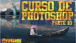 Curso de Photoshop  - Fotomontaje Profesional Práctica - PARTE 10
