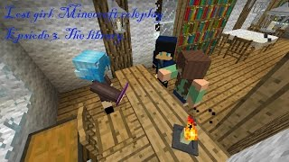 Lost girl. (Minecraft roleplay) Episode 3. The library.