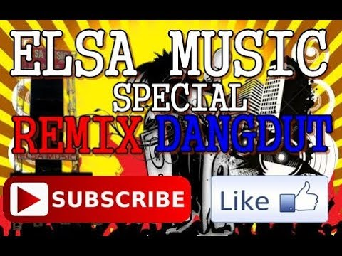 ELSA MUSIC VERSI REMIX DANGDUT (1)