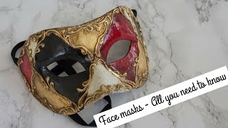 Face masks - All you need to know