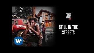 Kodak Black - Still In The Streets [Official Audio]