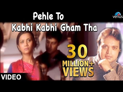 Xxx Mp4 Pehle To Kabhi Kabhi Gham Tha Full Video Song OFFICIAL Altaf Raja Hindi Sad Song 3gp Sex
