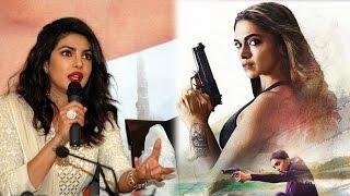 Priyanka  ने Deepika  की हॉलीवुड फिल्म के लिये बोली ऐसी बात