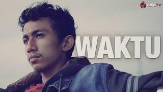 Waktu - Sebuah Video Motivasi Islami