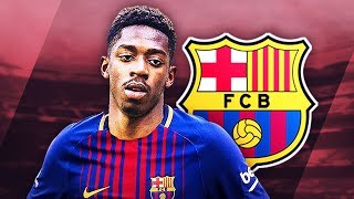 OUSMANE DEMBELE - Welcome to Barcelona - Unreal Skills, Runs, Goals & Assists - 2017 (HD)