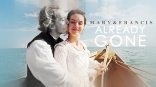 Mary & Francis Tribute | Already Gone