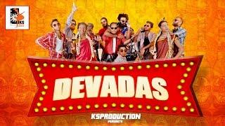 DEVADAS [OFFICIAL VIDEOCLIP]Gana Bala|Ravi Arziyaan|Saint TFC|Ramnath RNB | Ksproduction]