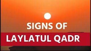 SIGNS OF LAYLATUL QADR