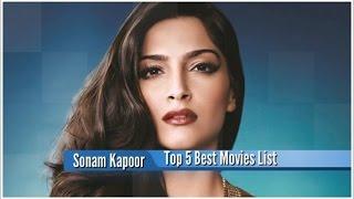 Sonam Kapoor Best Movies : Top 5 Bollywood Films List
