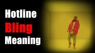 Hotline Bling Definition