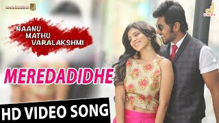 Meredadide | Naanu Mathu Varalakshmi | New Kannada Movie song 2016 | Prithvi, Gubbi, V. Harikrishna