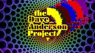 Dave Anderson Project teaser