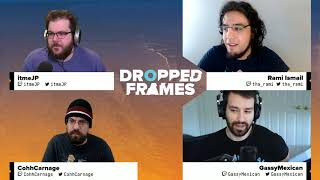 Dropped Frames - E3 2018 - Week 152 - Post E3 Wrap Up
