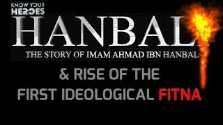 Ahmad ibn Hanbal & THE RISE OF FITNA | Saad ibn Sabah