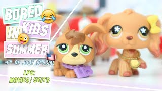 LPS: Bored Kids In Summer - 4th Of July Special Skit