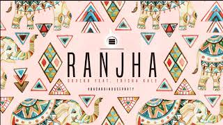 Doreko - Ranjha | Official Audio | #BacardiHouseParty