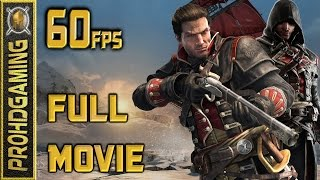 Assassin's Creed Rogue (PC) - Full Movie - Gameplay Walkthrough - 100% Sync - 1080P 60fps