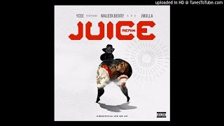 Ycee – Juice (Remix) Ft. Maleek Berry & JMulla