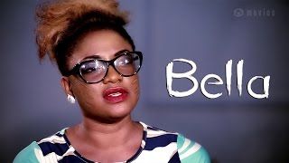 Bella - Yoruba [With English Subtitles]