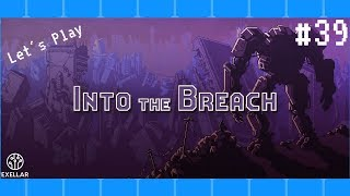 Exellar Plays Into The Breach #39 [Don't Be So Cold, Am I Right?]