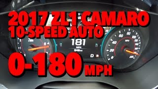 0-180 MPH 2017 ZL1 Camaro 10-speed Auto Acceleration