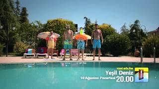 ''Yeşil Deniz'' Yeni Sezon 10 Ağustos Pazartesi Tanıtım