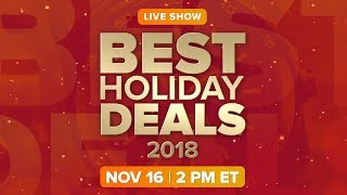 Best holiday deals 2018 (LIVE CALL-IN SHOW)