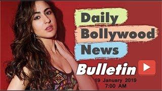 Latest Hindi Entertainment News From Bollywood | Sara Ali Khan | 19 January 2019 | 07:00 AM