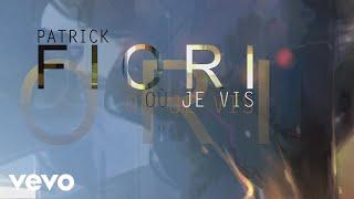 Patrick Fiori - Où je vis (audio + paroles) [extrait]