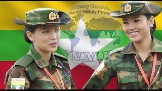 Myanmar Army | Tatmadaw | Myanmar Military Power 2016 - 2017