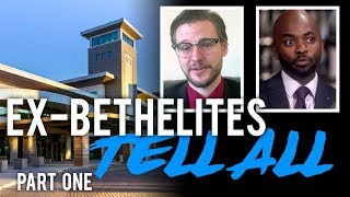Ex-Bethelites Tell All - Part One