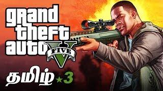 GTA 5 Story Part 3 Live Tamil Gaming